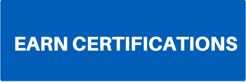 EARN CERTIFICATIONS